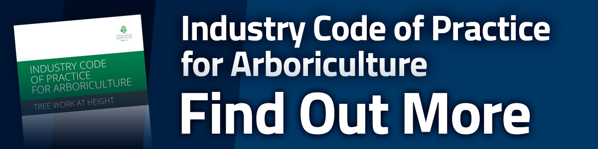 Find Out More about the Industry Code of Practice for Arboriculture