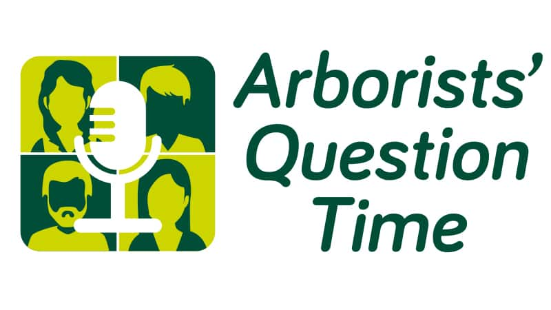 Arborists' Question Time
