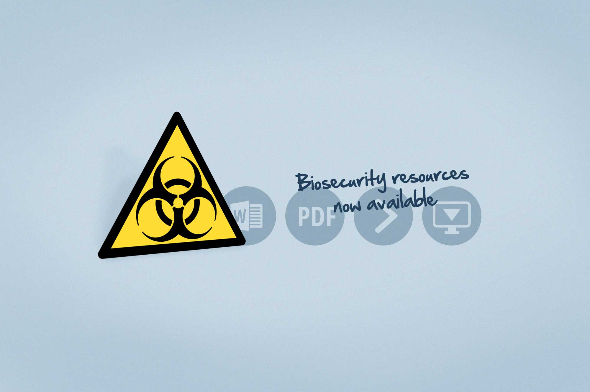 Biosecurity Resources now available